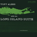 Tony Aless - Long Island Suite [Limited Pressing] (Japan Import)