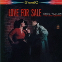 Cecil Taylor - Love For Sale [Limited Release] (Japan Import)