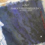 Harold Budd, Brian Eno - The Pearl [Limited Low-priced Edition] (Japan Import)