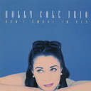 Holly Cole - Don't Smoke In Bed (Japan Import)