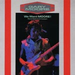 Gary Moore - We Want Moore [Limited Pressing] (Japan Import)