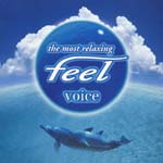 V.A. - feel voice (Japan Import)