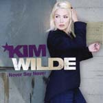 Kim Wilde - Never Say Never (Title subject to change) (Japan Import)