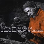 Bobby Hutcherson - Essential Blue-The Classic of Bobby Hutcherson- (Japan Import)