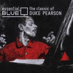 Duke Pearson - Essential Blue-The Classic of Duke Pearson- (Japan Import)