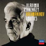 Vladimir Ashkenazy (Pf) - Rachmaninoff Rarities [SHM-CD] (Japan Import)