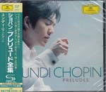Yundi Li (piano) - Chopin: Preludes [SHM-CD] (Japan Import)