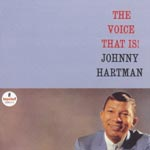 Johnny Hartman - The Voice That Is [Limited Pressing] (Japan Import)