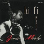 James Moody - Hi-fi Party +1 [SHM-CD] (Japan Import)