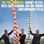 Barney Kessel with Shelly Manne & Ray Brown - The Poll Winners: Barney Kessel With Shelly Manne and Ray Brown [SHM-CD] (Japan Import)