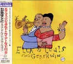 Ella Fitzgerald & Louis Armstrong - Ella And Louis Sing Gershwin (Japan Import)