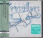 The Crusaders - Rhapsody & Blues [Platinum SHM-CD] [Limited Release] SHMCD (Japan Import)