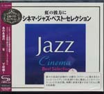 V.A. - Cinema Jazz Best Selection [SHM-CD] (Japan Import)