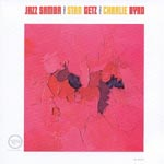 Stan Getz & Charlie Byrd - Jazz Samba [Limited Pressing] (Japan Import)