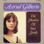 Astrud Gilberto - The Shadow Of Your Smile [Limited Pressing] (Japan Import)