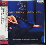 Beverly Kenney - Born To Be Blue [Cardboard Sleeve] [SHM-CD] [Limited Release] (Japan Import)