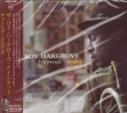 Roy Hargrove Quintet - Nothing Serious  (Japan Import)