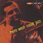 Stan Getz - More West Coast With Stan Getz [Limited Pressing] (Japan Import)