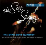 Stan Getz Quartet - The Soft Swing [Limited Pressing] (Japan Import)