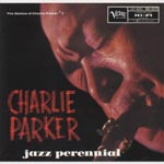 Charlie Parker - Jazz Perenial [Limited Pressing] (Japan Import)