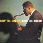 Sonny Rollins - Sonny Rollins / Brass And Trio [Limited Pressing] (Japan Import)