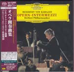 Herbert von Karajan (conductor), Berliner Philharmoniker - Opera Intermezzi (Single Layer) [SHM-SACD] [Limited Release] (Japan Import)