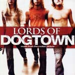 Original Soundtrack - LORDS OF DOGTOWN OST (Japan Import)