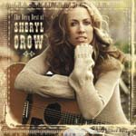 Sheryl Crow - The Very Best Of Sheryl Crow (Japan Import)