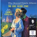 Original Soundtrack - THE EDDY DUCHIN STORY [Limited Release] (Japan Import)