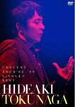 Hideaki Tokunaga - Hideaki Tokunaga Concert Tour '08-'09 Singles Best [Regular Edition] DVD (Japan Import)