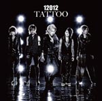 12012 - Tatoo [Regular Edition] (Japan Import)