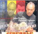JOHN TROPEA FEAT.STEVE GADD, ANTHONY JACKSON - STANDARD INFLUENCE CD/SACD (Japan Import)