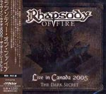 Rhapsody Of Fire - Live In Canada 2005 The Dark Secret (Japan Import)