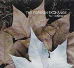 The Foreign Exchange - Authenticity (Japan Import)