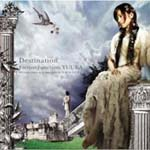 FictionJunction YUUKA - Destination [w/ DVD, Limited Edition] (Japan Import)