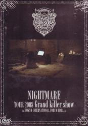Nightmare - Tour 2008 Grand Killer Show at International Forum Hall A [Regular Edition] DVD (Japan Import)
