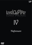 Nightmare - love[CLIP]per IV DVD (Japan Import)