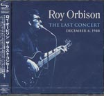Roy Orbison - The Last Concert [SHM-CD] (Japan Import)