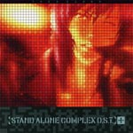Animation Soundtrack (Music by Yoko Kanno) - Ghost in the Shell Stand Alone Complex O.S.T.+ (Japan Import)