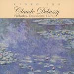 Kyoko Edo (piano) - C.Debussy: Preludes Vol.2 (Japan Import)