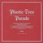Plastic Tree - Parade [Priced-down Reissue] (Japan Import)