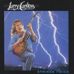 Larry Carlton - Strikes Twice [SHM-CD] [Limited Release] (Japan Import)