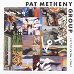 Pat Metheny Group - Letter From Home (Japan Import)