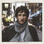 Josh Groban - Illuminations (Japan Import)