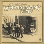 THE GRATEFUL DEAD - Workingman's Dead Expanded & Remastered (Japan Import)