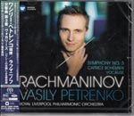 Vasily Petrenko (conductor), Royal Liverpool Philharmonic Orchestra - Rachmaninov: Symphony No. 3, Vocalise, Caprice Bohemien [SACD Hybrid] (Japan Import)