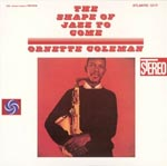 Ornette Coleman - The Shape Of Jazz To Come [SHM-SACD] [Limited Release] SACD (Japan Import)