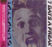 BLINDSYDE - 7 DAYS A FREAK (Japan Import)