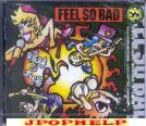FEEL SO BAD - Aimai na taiyo(MAD GREEN) (Japan Import)