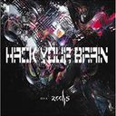 zechs - Hack your brain (Japan Import)